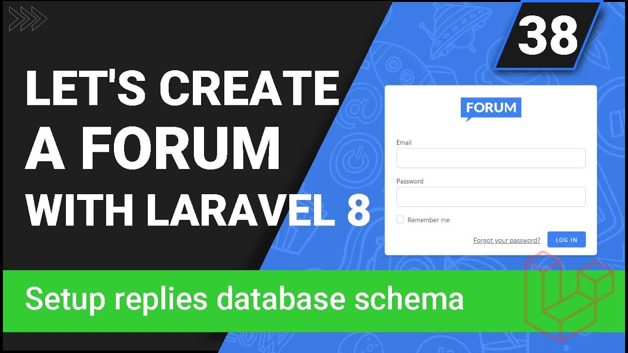 Setup Replies Database Schema - Create a forum with Laravel 8 - Part 38