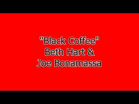 Black Coffee - Beth Hart & Joe Bonamassa Lyrics
