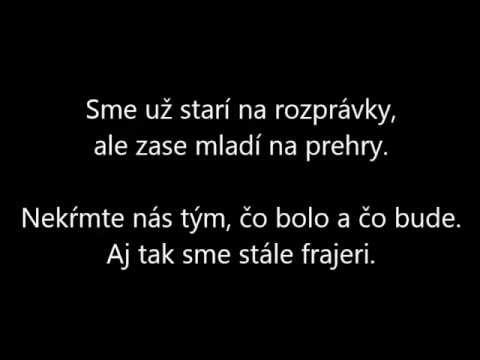 Peter Nagy - Aj tak sme stále frajeri (text)