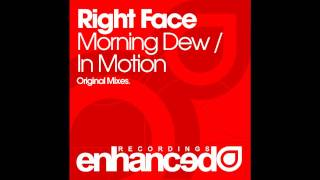 Right Face - Morning Dew