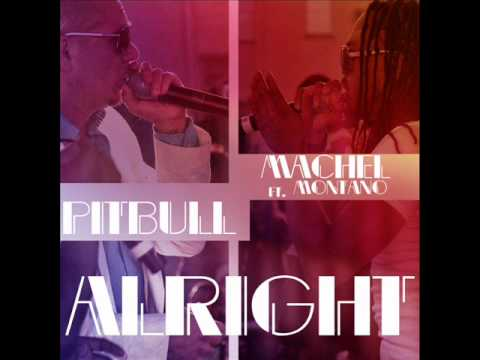 Pitbull - Alright ft. Machel Montano [Official Audio]
