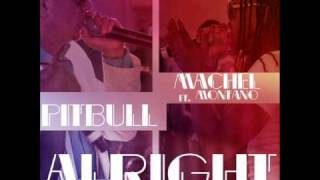 "Pitbull - ""Alright"" feat. Machel Montano"