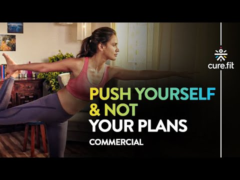 Push Yourself! Not Your Plans