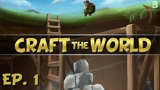 Building A Shelter! - Ep. 1 - Craft the World - Let