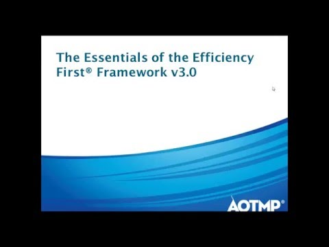 The Essentials of the Efficiency First® Framework v3.0
