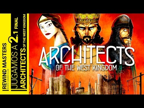 Jugamos a - ARCHITECTS OF THE WEST KINGDOM 2.1FINAL