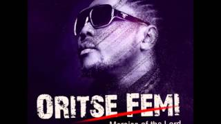 Oritsefemi - Mercies of the Lord