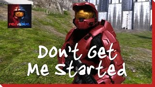 Don't Get Me Started - Chapter 1 - Red vs. Blue Season 7