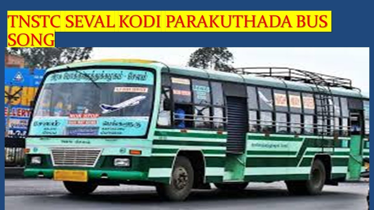 TNSTC driver Seval kodi parakuthada Bus song tnstc bus song mjms newly tnstc 8d song tamil
