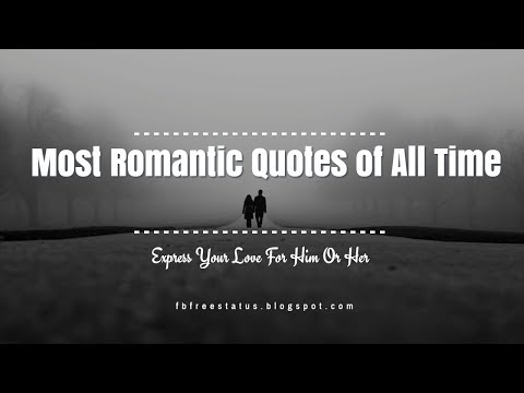 Most Romantic Quotes Of All Time