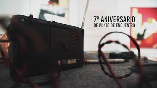 7º aniversario Punto de Encuentro |Crónica Macay