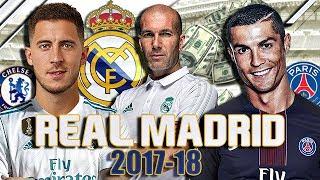 LE FUTUR REAL MADRID 2017/2018 ?!