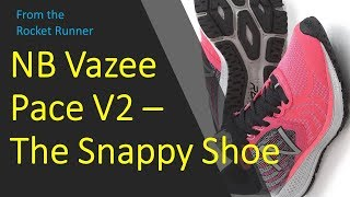 New Balance Vazee Pace V2 review - If you want a snappy shoe, then this is worth looking at.