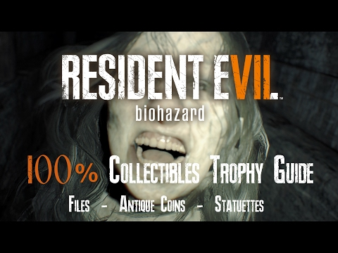 RESIDENT EVIL 7 : BIOHAZARD - 100% COLLECTIBLES VIDEO GUIDE (Files, Antique Coins, Statuettes)