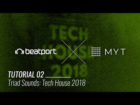 Beatport x MYT Tutorial - Triad Sounds Tech House