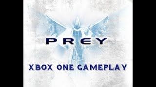 Prey (2006) - Xbox One Backward Compatible Gameplay