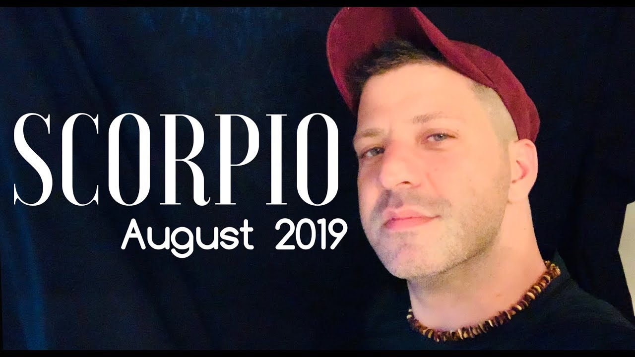 SCORPIO August 2019 - WOW! BIG BIG WISH COMING TRUE | SACRED MONTH & LOVE -  Scorpio Horoscope Tarot