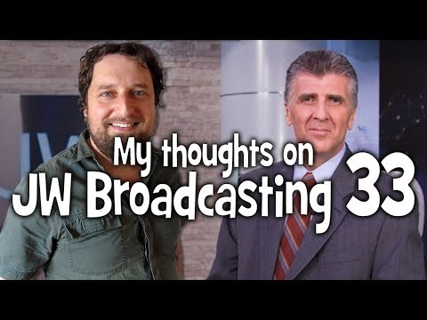 My thoughts on JW Broadcasting 33 - June 2017 (with Robert Luccioni)