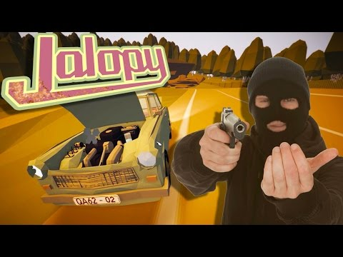 STEAL ALL THE THINGS! - Jalopy Bulgaria Update Gameplay