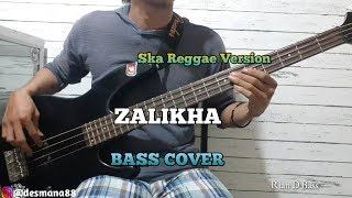 Bass COVER || ZALIKHA - Reggae Ska Version