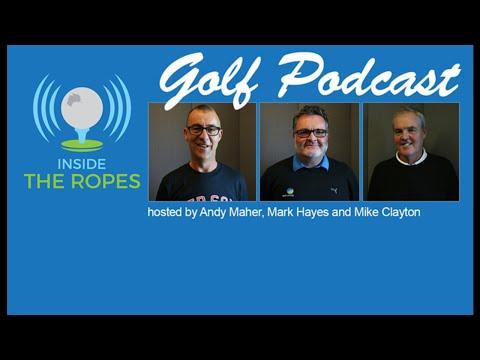 Inside The Ropes Australian golf podcast: Episode #10