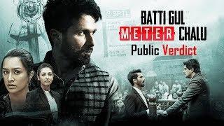 Batti Gul Meter Chalu: Public Verdict | Shahid Kapoor | Shraddha Kapoor | Yami Gautam