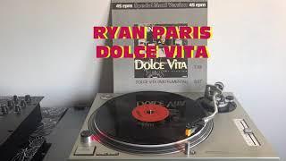 Ryan Paris - Dolce Vita (Italo-Disco 1983) (Extended Version) AUDIO HQ - VIDEO FULL HD