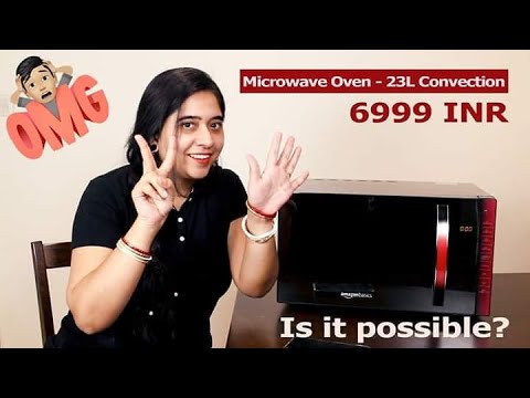 Amazonbasics Microwave Oven - 23L Convection | Unboxing & First Impression | Total Value for Money
