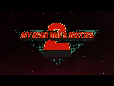 MY HERO ONE'S JUSTICE 2 - Announcement Trailer | PS4, X1, NSW, PC