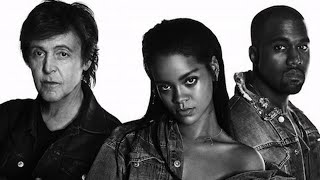 """Rihanna, Kanye & Paul McCartney's """"FourFiveSeconds"""" Video 