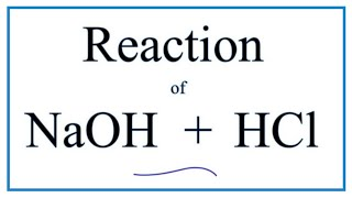 Acid/Base Neutralization Reaction for NaOH + HCl  (Sodium hydroxide + Hydrochloric acid)