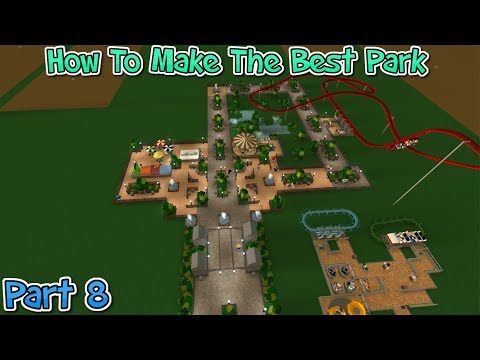 How To Make The Best Theme Park - Theme Park Tycoon 2 | Part 8