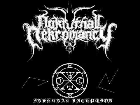 Nokturnal Nekromancy - Infernal Inception 2014
