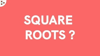 What are Square Roots? | Expoฑents | Best Square Root Tricks | Don't Memorise