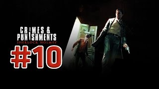 Прохождение Sherlock Holmes: Crimes And Punishments - Кардиотренировки #10