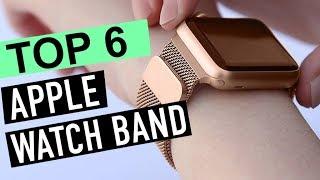 BEST 6: Apple Watch Band 2018