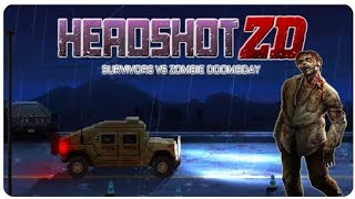 Headshot ZD Android Gameplay FHD