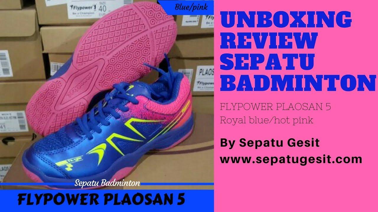Unboxing Review Sepatu Badminton Bulutangkis FLYPOWER PLAOSAN 5 Blue pink I  SEPATU GESIT 82d9f670ad