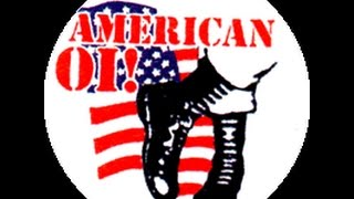 AMERICAN OI! AND STREET PUNK - A INTRODUCTION AND A LIST OF BANDS YOU SHOULD KNOW!
