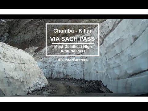Chamba to KIllar via Sach Pass - Worlds Deadliest High Mountain Pass