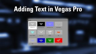 How To Add Text In Sony Vegas Pro 15 - 2018.