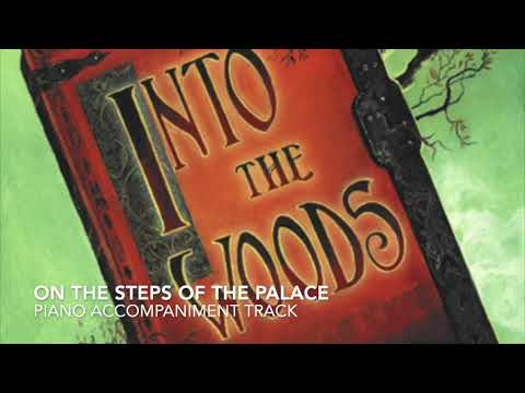 On the Steps of the Palace - Into the Woods - Piano Accompaniment
