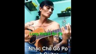 Nhạc Chế Gõ Po và Guitar - Kỹ Niệm Bỏ Quên + Vùng Trời Bình Yên ( Giang Hồ Long Khánh Bo Te )