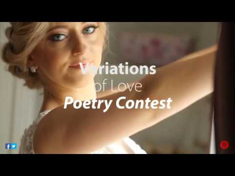 Variations Of Love  - $100 Poetry Contest