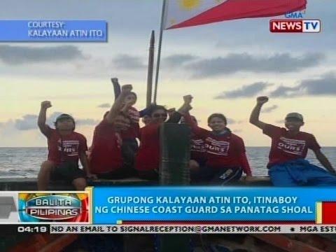 BP: Grupong kalayaan atin ito, itinaboy ng Chinese coast guard sa Panatag Shoal