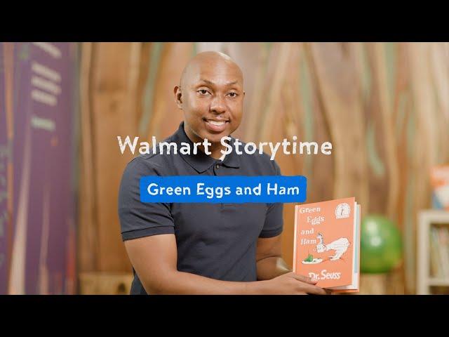 "Walmart Storytime: ""Green Eggs and Ham"""