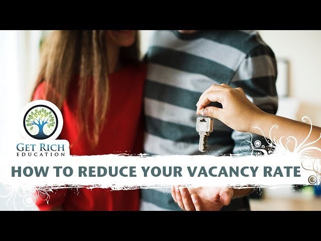 How To Reduce Your Vacancy Rate