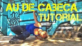 Capoeira Tutorial: Au de Cabeca