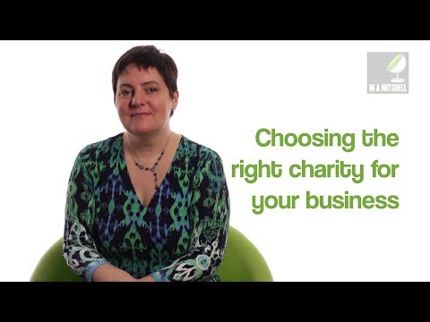 Choosing the right charity for your business - In a nutshell