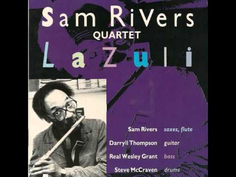 Sam Rivers Quartet ~ Lazuli